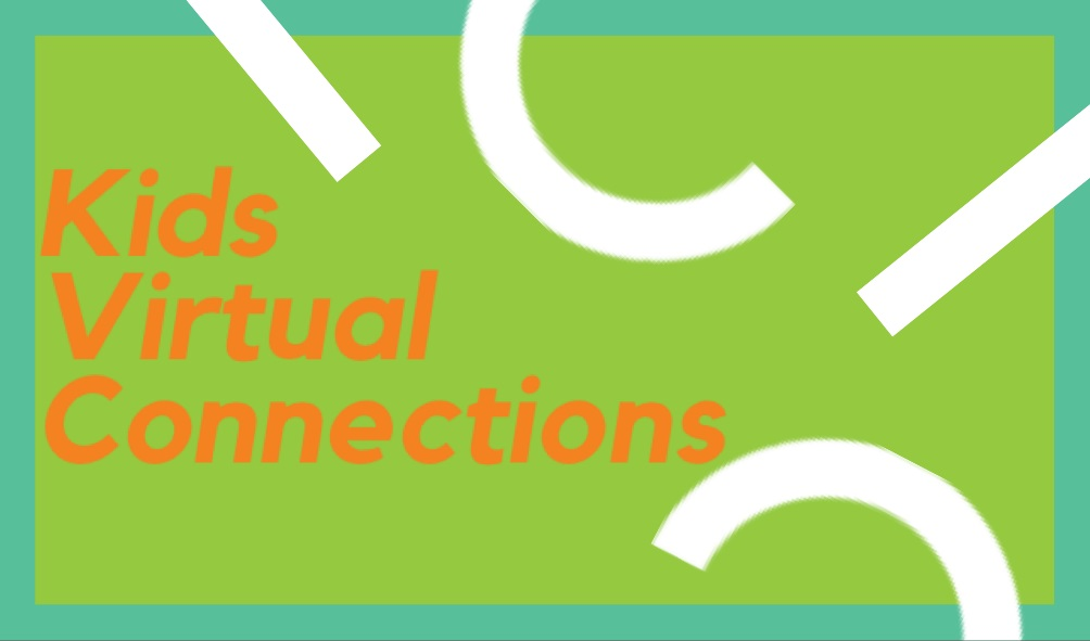 Kids Virtual Connections