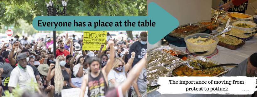 Everyone at the Table: Moving from Protest to Potluck